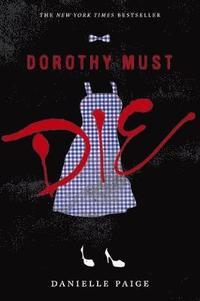 Dorothy Must Die (häftad)
