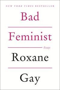 Bad Feminist (h�ftad)