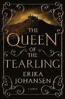 The Queen of the Tearling, Volume 1 (inbunden)