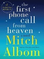The First Phone Call from Heaven (inbunden)