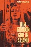 Girl in a Band: A Memoir (inbunden)