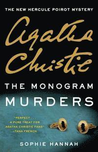The Monogram Murders: The New Hercule Poirot Mystery (h�ftad)