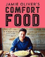 Jamie Oliver's Comfort Food: The Ultimate Weekend Cookbook (inbunden)