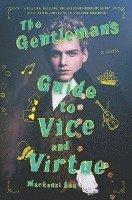 The gentleman's guide to vice and virtue / Mackenzi Lee