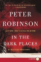 In the Dark Places LP: An Inspector Banks Novel (h�ftad)