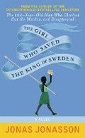 The Girl Who Saved the King of Sweden-Int Edition