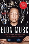 Elon Musk Intl: Tesla, Spacex, and the Quest for a Fantastic Future