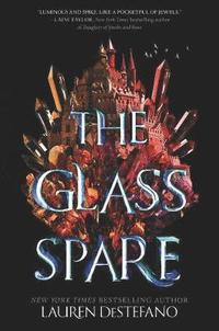 The glass spare / Lauren DeStefano.