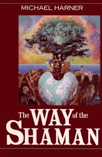 The Way of the Shaman (h�ftad)