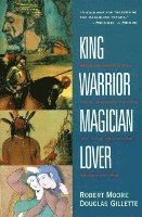 King, Warrior, Magician, Lover (h�ftad)
