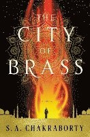 The City of Brass / S. A. Chakraborty