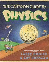The Cartoon Guide to Physics (h�ftad)