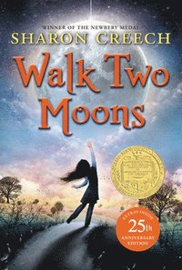 Walk Two Moons (h�ftad)