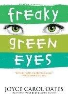 Freaky Green Eyes (h�ftad)