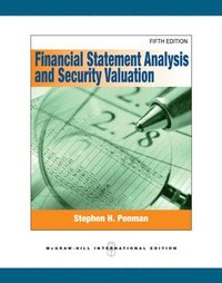 Financial Statement Analysis and Security Valuation (Int'l Ed) (h�ftad)