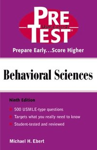 Behavioral Sciences: PreTest Self-Assessment and Review (h�ftad)
