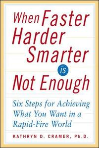 When Faster Harder Smarter Is Not Enough (inbunden)