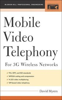 Mobile Video Telephony (h�ftad)