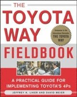 The Toyota Way Fieldbook (h�ftad)