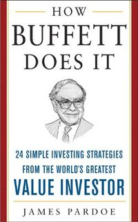 How Buffett Does It (h�ftad)