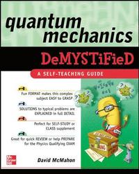 Quantum Mechanics Demystified (h�ftad)