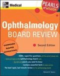 Ophthalmology Board Review: Pearls of Wisdom, Second Edition