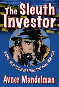 The Sleuth Investor (inbunden)