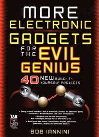 MORE Electronic Gadgets for the Evil Genius (e-bok)