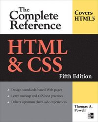 HTML and CSS: The Complete Reference 5th Edition (h�ftad)