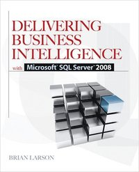 Delivering Business Intelligence with Microsoft SQL Server 2008, 2nd Edition (e-bok)