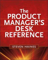 The Product Manager's Desk Reference (inbunden)