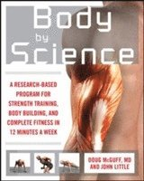Body by Science (h�ftad)