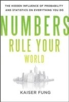 Numbers Rule Your World: The Hidden Influence of Probabilities and Statistics on Everything You Do (inbunden)