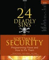 24 Deadly Sins of Software Security: Programming Flaws and How to Fix Them (häftad)