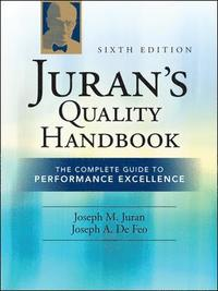 Juran's Quality Handbook: The Complete Guide to Performance Excellence 6/e (inbunden)