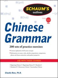 Schaum's Outline of Chinese Grammar (h�ftad)