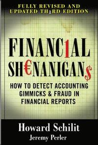 Financial Shenanigans: How to Detect Accounting Gimmicks and Fraud in Financial Reports 3rd Edition (inbunden)