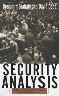 Security Analysis: The Classic 1940 Edition (e-bok)
