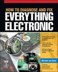 How to Diagnose and Fix Anything Electronic (h�ftad)
