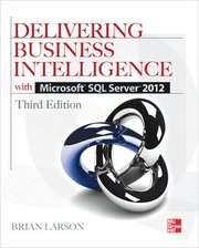 Delivering Business Intelligence with Microsoft SQL Server 2012 3/E (h�ftad)