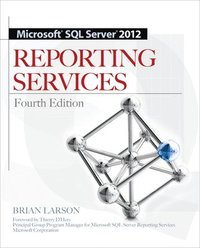 Microsoft SQL Server 2012 Reporting Services 4th Edition (e-bok)