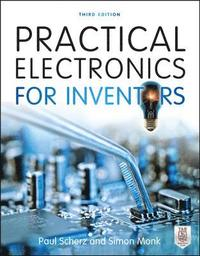 Practical Electronics for Inventors, Third Edition (h�ftad)