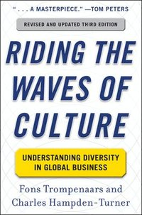 Riding the Waves of Culture: Understanding Diversity in Global Business 3/E (inbunden)