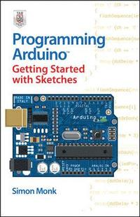Programming Arduino Getting Started with Sketches (h�ftad)