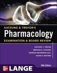 Katzung & Trevor's Pharmacology Examination and Board Review,10th Edition (h�ftad)