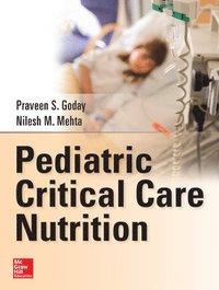 Pediatric Critical Care Nutrition (inbunden)
