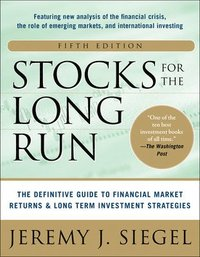 Stocks for the Long Run 5/E:  The Definitive Guide to Financial Market Returns & Long-Term Investment Strategies (inbunden)