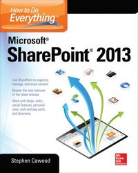 How to Do Everything Microsoft SharePoint 2013 (h�ftad)