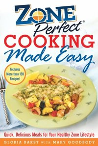 ZonePerfect Cooking Made Easy (inbunden)