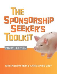 Sponsorship Seeker's Toolkit, Fourth Edition